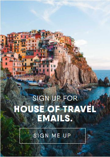 Sign up to House of Travel emails
